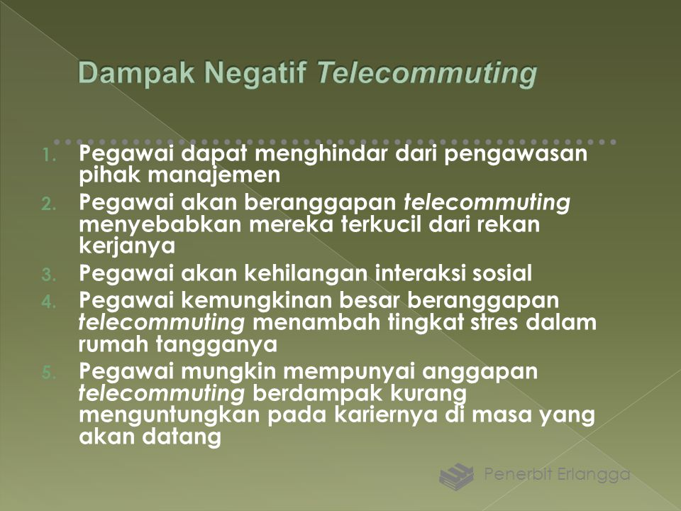 Dampak Negatif Telecommuting