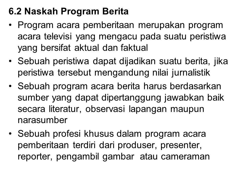 6.2 Naskah Program Berita