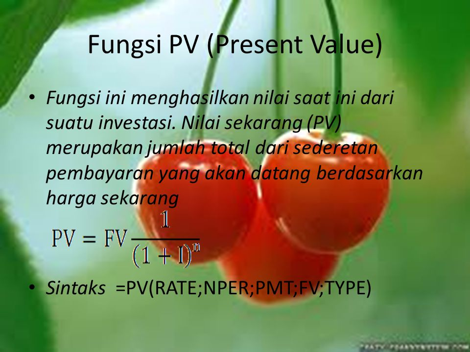 Fungsi PV (Present Value)