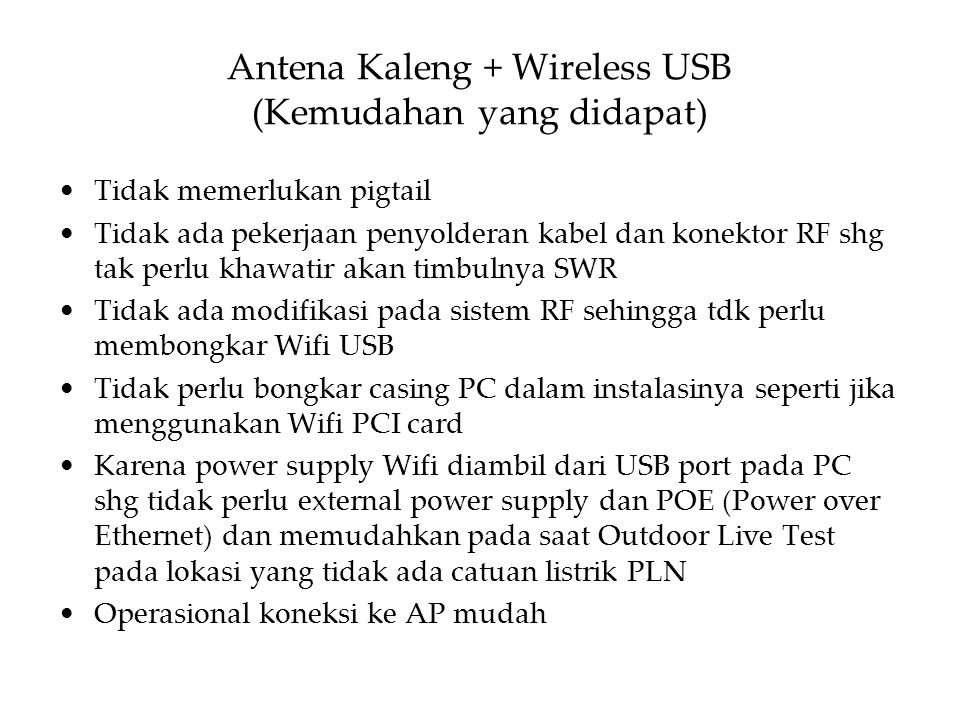 Antena Kaleng + Wireless USB (Kemudahan yang didapat)