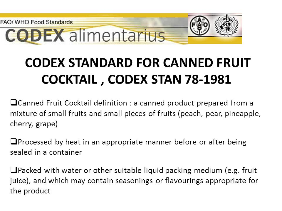 CODEX STANDARD FOR CANNED FRUIT COCKTAIL , CODEX STAN 78-1981