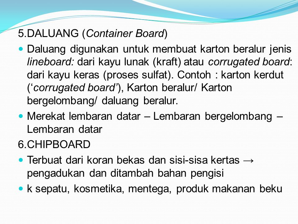 5.DALUANG (Container Board)