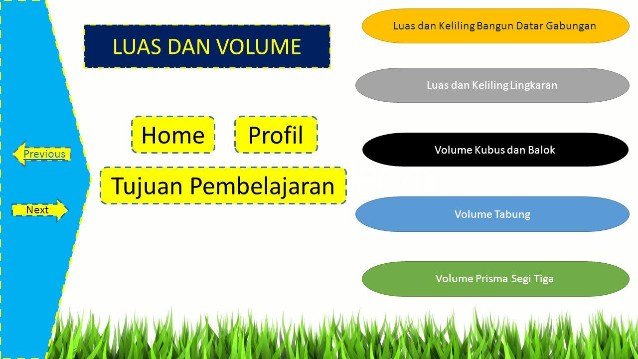 Home Profil Tujuan Pembelajaran LUAS DAN VOLUME