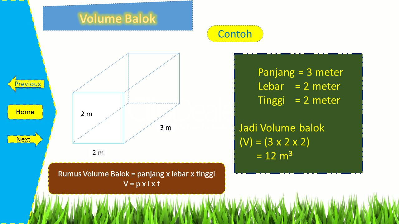 Rumus Volume Balok = panjang x lebar x tinggi