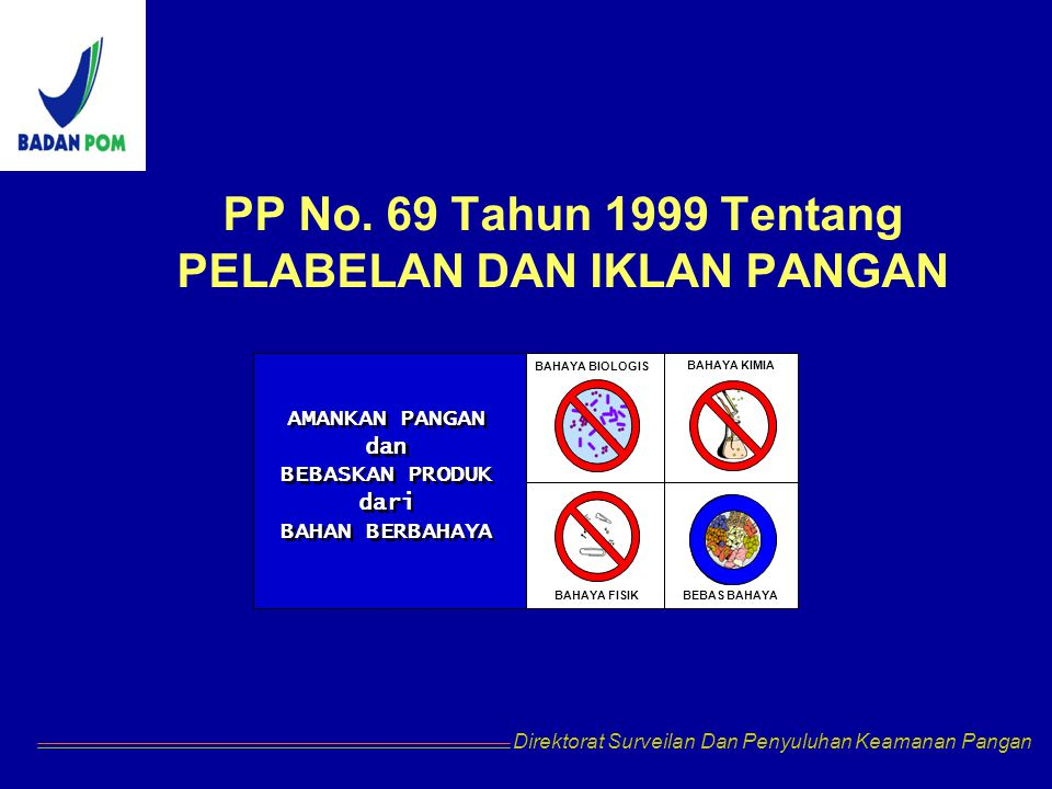 PP No. 69 Tahun 1999 Tentang PELABELAN DAN IKLAN PANGAN