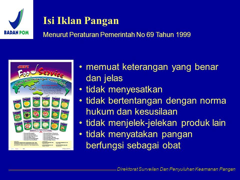 Isi Iklan Pangan memuat keterangan yang benar dan jelas