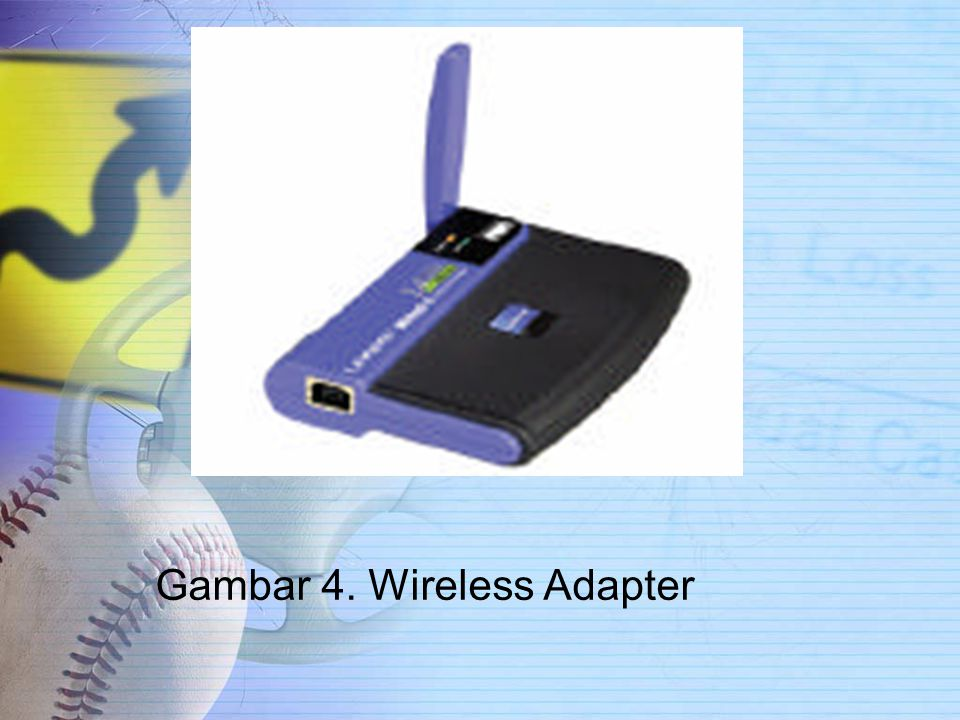 Gambar 4. Wireless Adapter