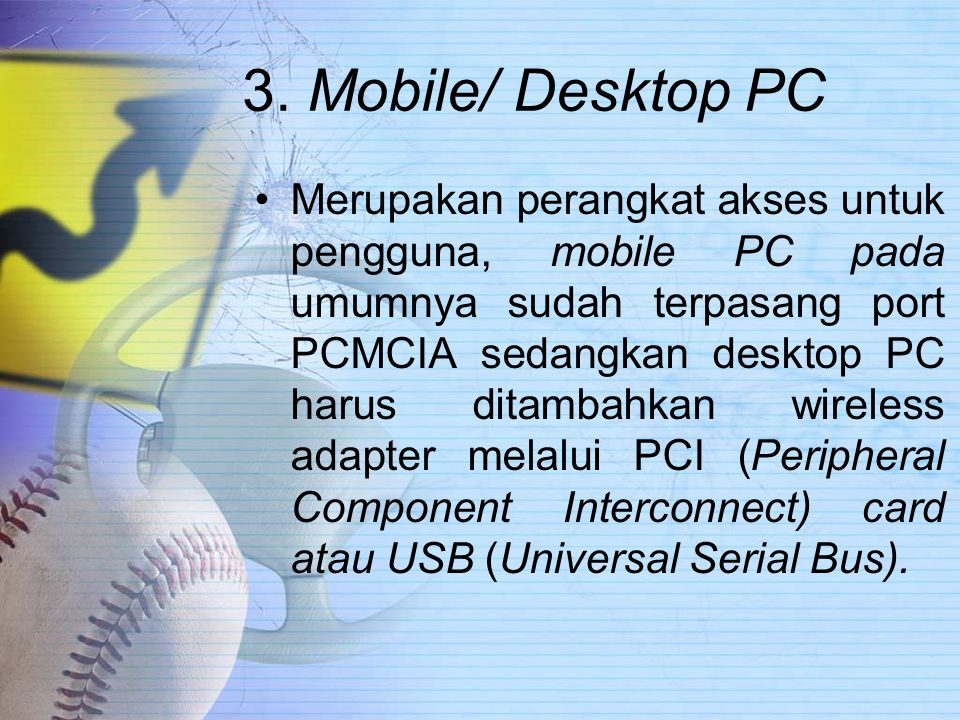 3. Mobile/ Desktop PC