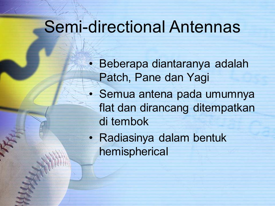 Semi-directional Antennas