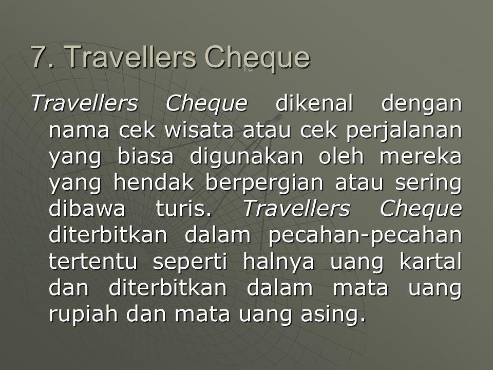 7. Travellers Cheque
