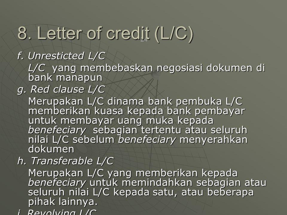 8. Letter of credit (L/C)
