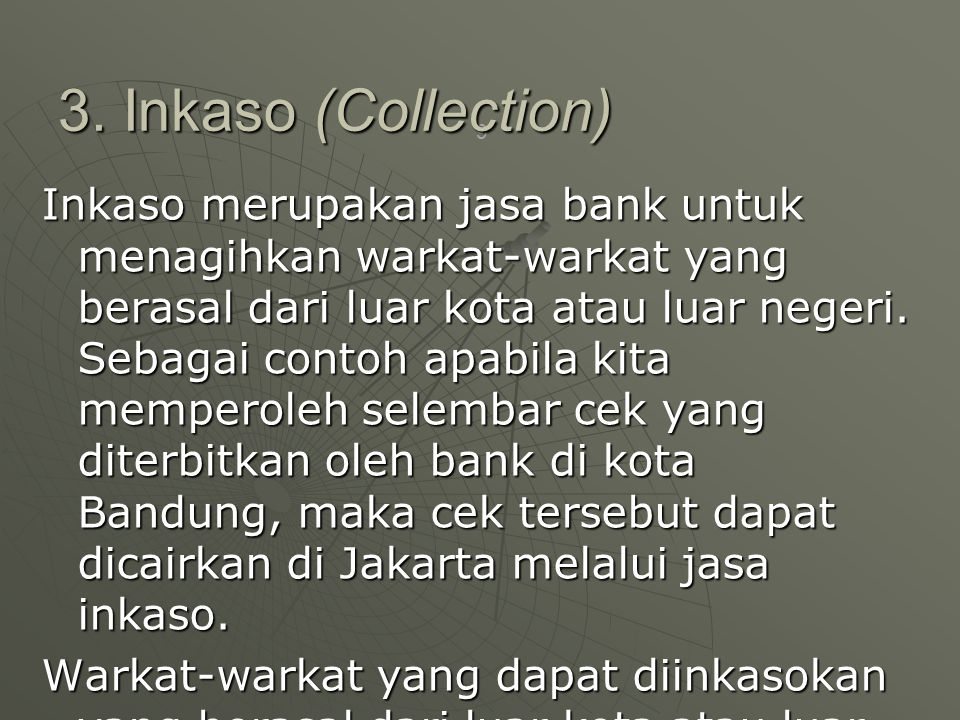 3. Inkaso (Collection)