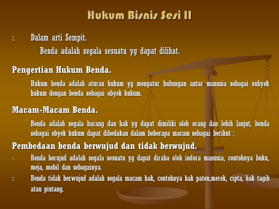 Hukum Bisnis Sesi II Dalam arti Sempit.