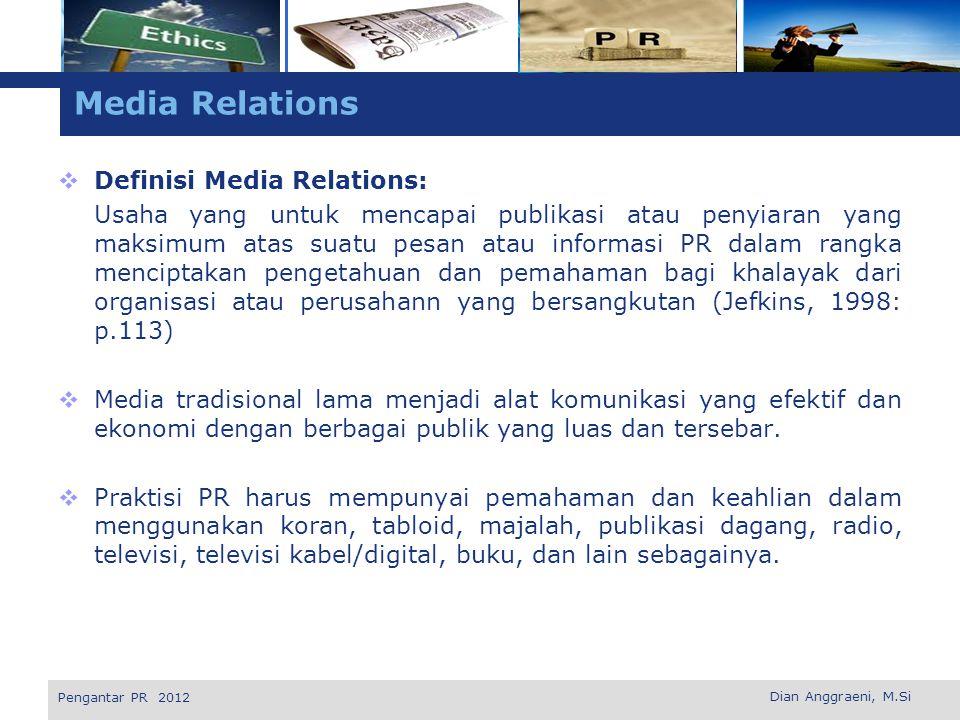 Media Relations Definisi Media Relations: