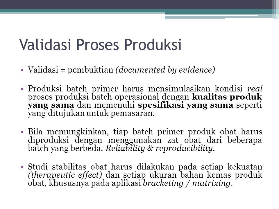 Validasi Proses Produksi
