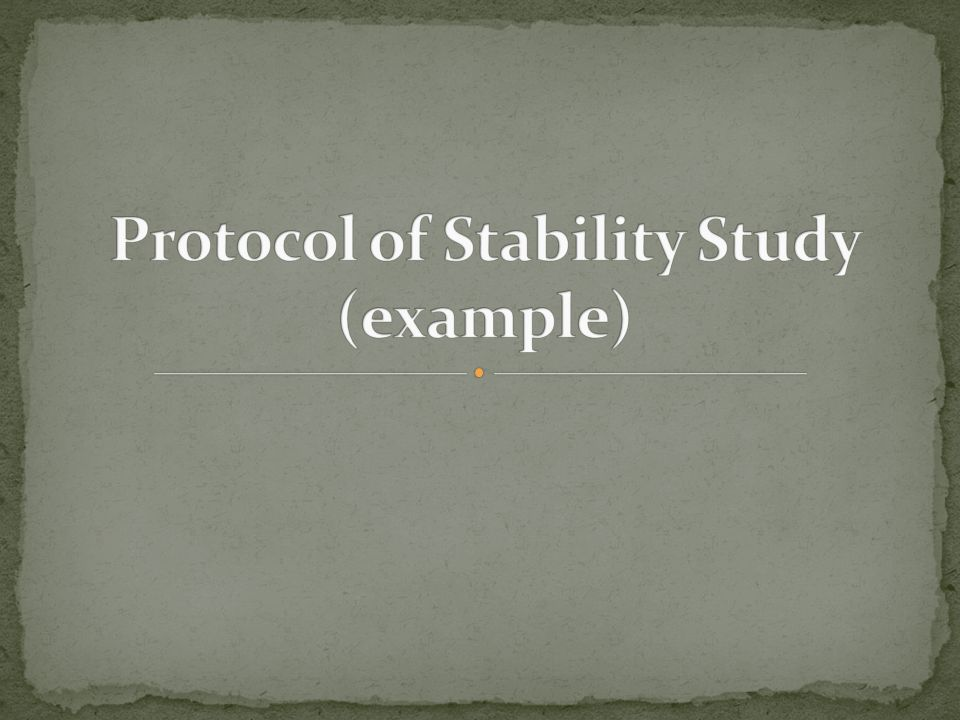Protocol of Stability Study (example)
