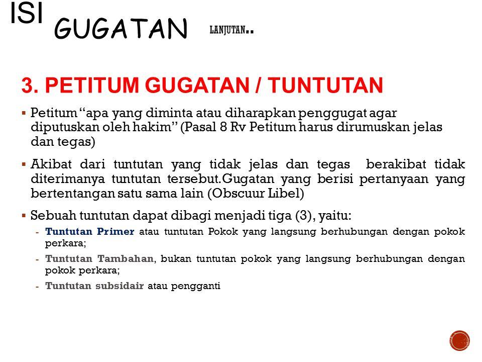 ISI GUGATAN 3. PETITUM GUGATAN / TUNTUTAN