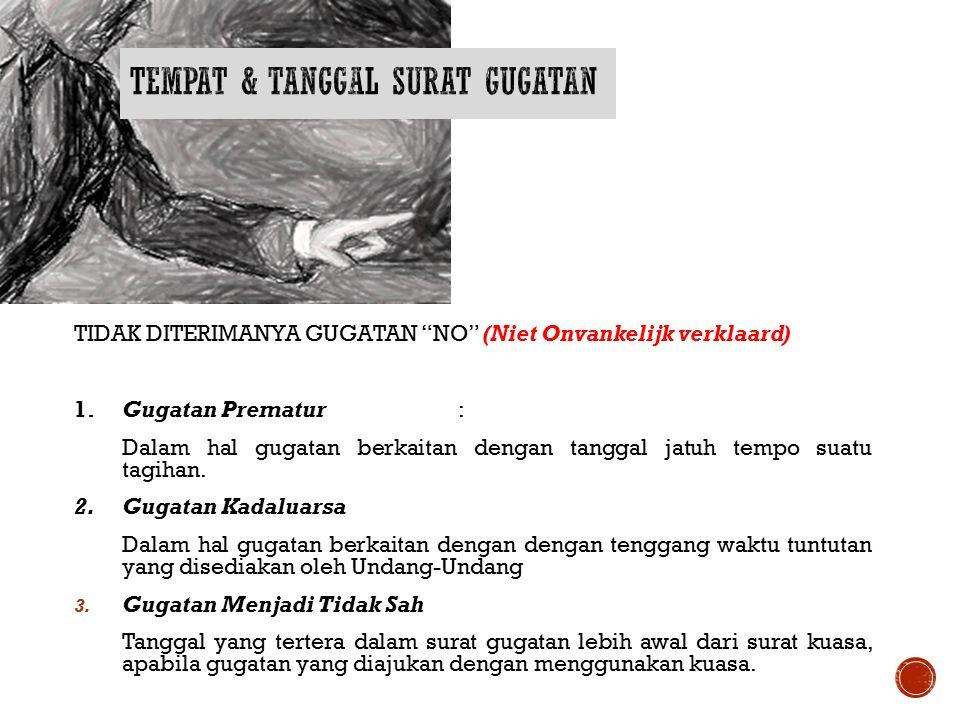 TEMPAT & TANGGAL SURAT GUGATAN
