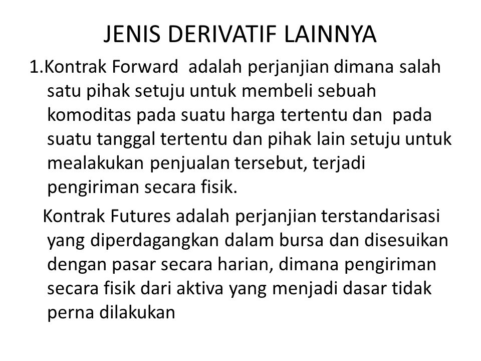 JENIS DERIVATIF LAINNYA