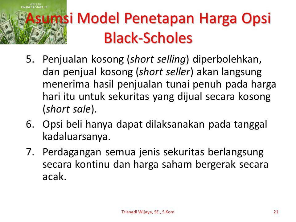 Asumsi Model Penetapan Harga Opsi Black-Scholes