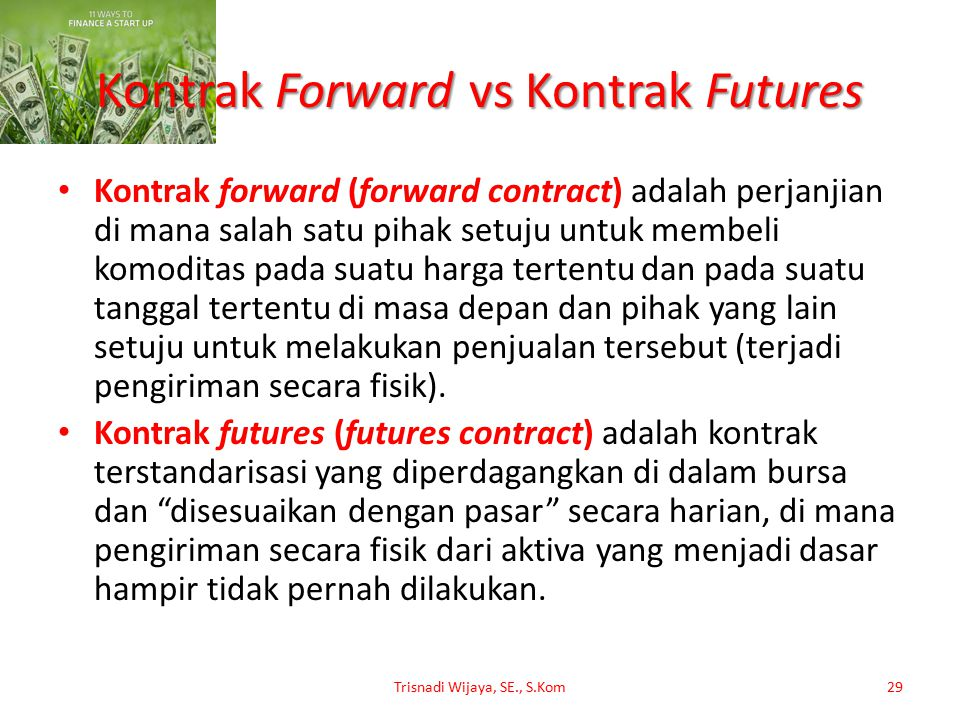 Kontrak Forward vs Kontrak Futures