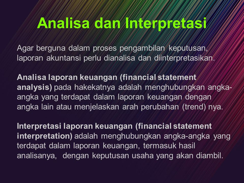 Analisa dan Interpretasi