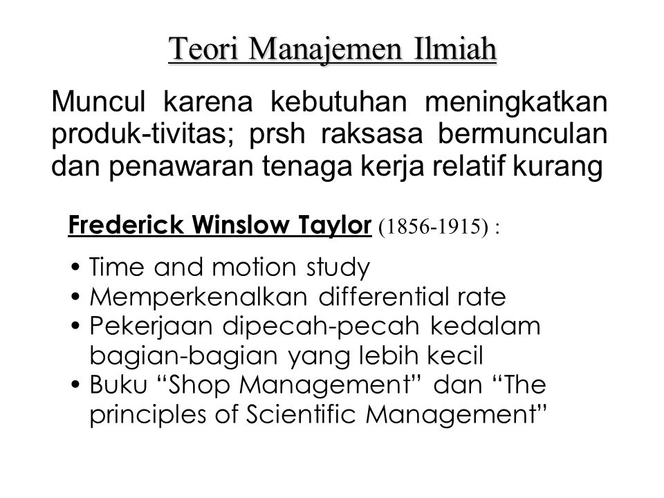 Teori Manajemen Ilmiah