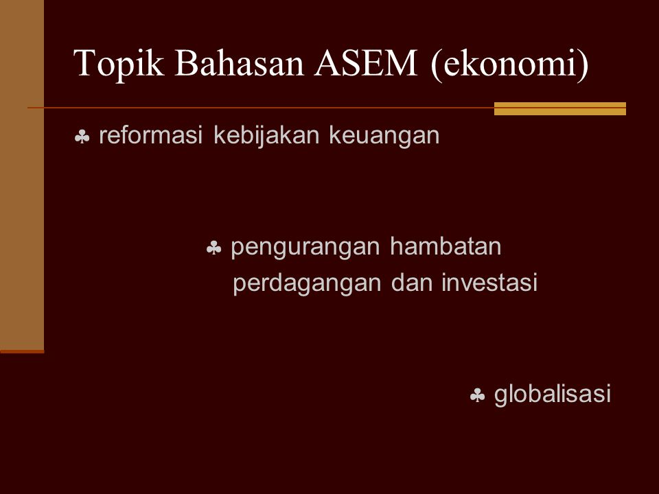 Topik Bahasan ASEM (ekonomi)