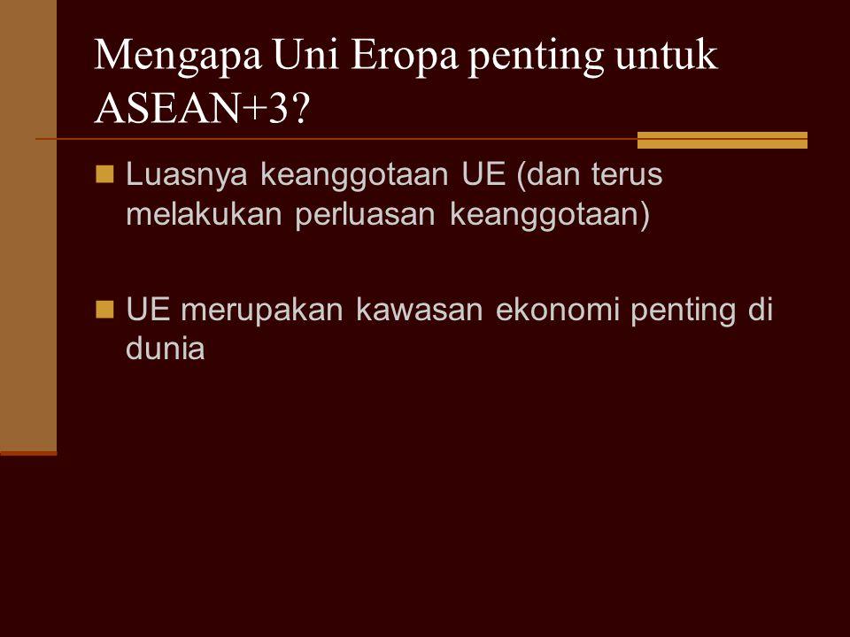Mengapa Uni Eropa penting untuk ASEAN+3
