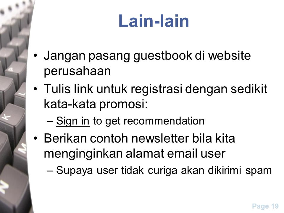 Lain-lain Jangan pasang guestbook di website perusahaan