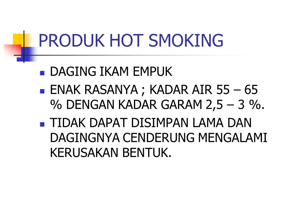 PRODUK HOT SMOKING DAGING IKAM EMPUK
