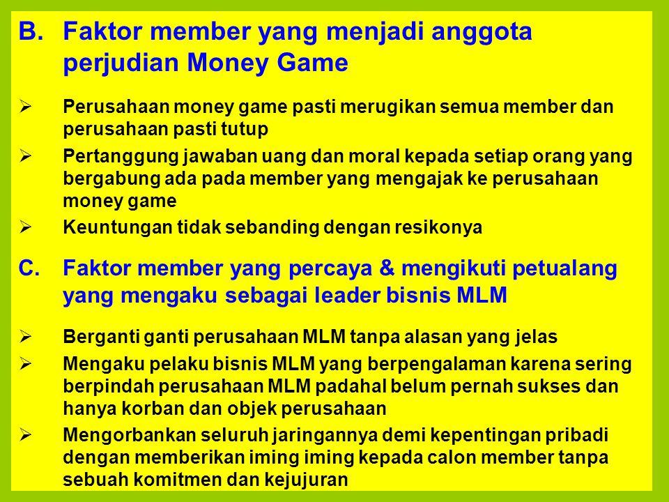 Faktor member yang menjadi anggota perjudian Money Game