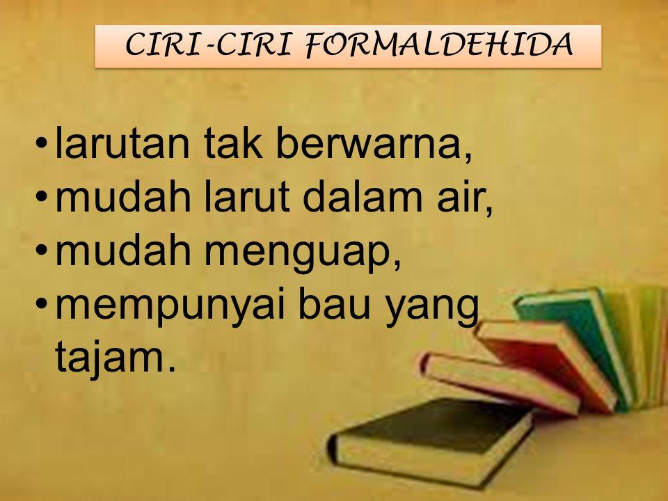 CIRI-CIRI FORMALDEHIDA