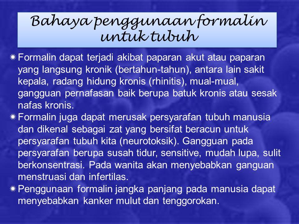 Bahaya penggunaan formalin untuk tubuh