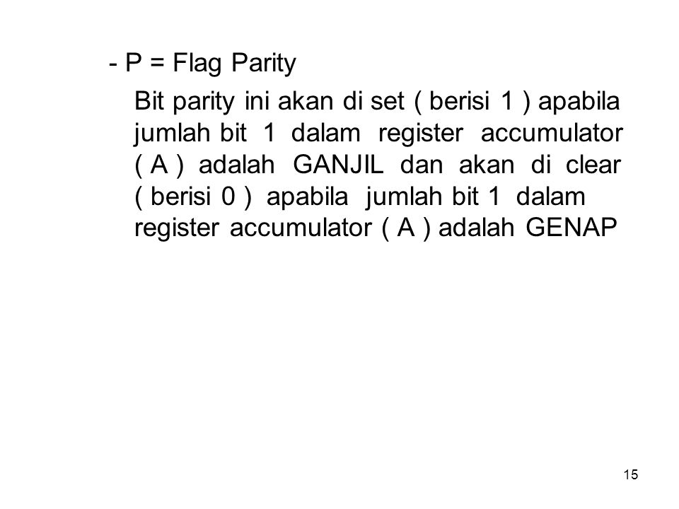 - P = Flag Parity