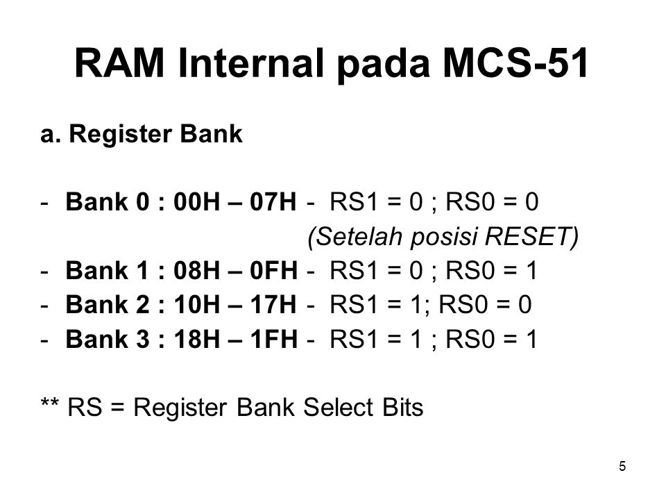 RAM Internal pada MCS-51 a. Register Bank