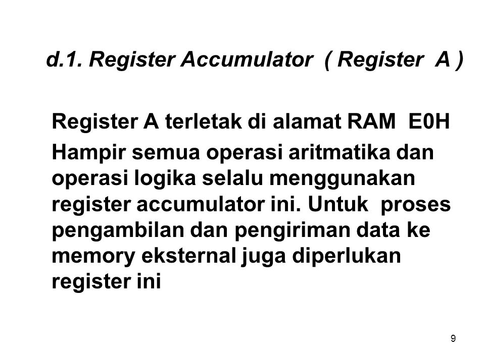 d.1. Register Accumulator ( Register A )
