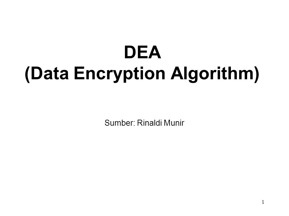 DEA (Data Encryption Algorithm)