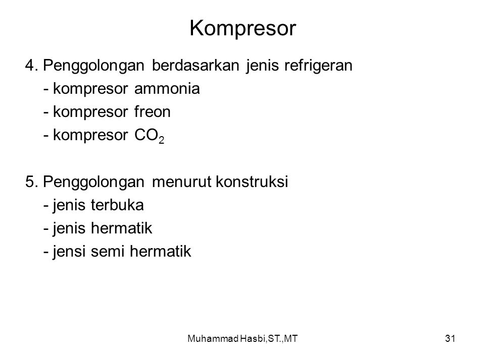 Kompresor 4. Penggolongan berdasarkan jenis refrigeran