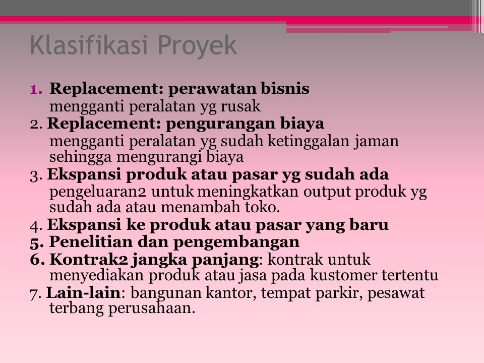 Klasifikasi Proyek Replacement: perawatan bisnis