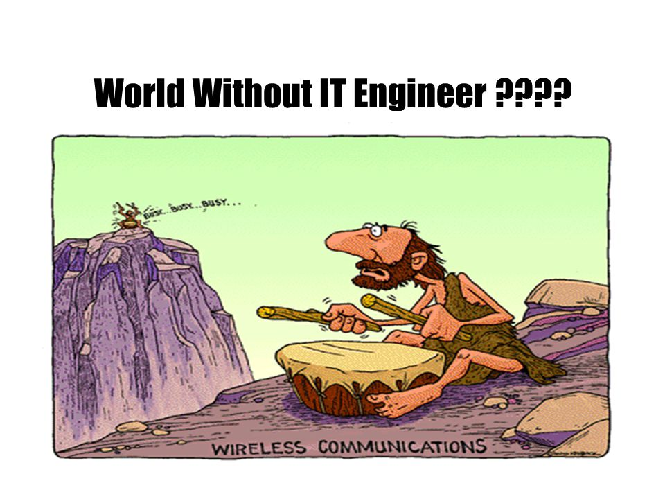World Without IT Engineer
