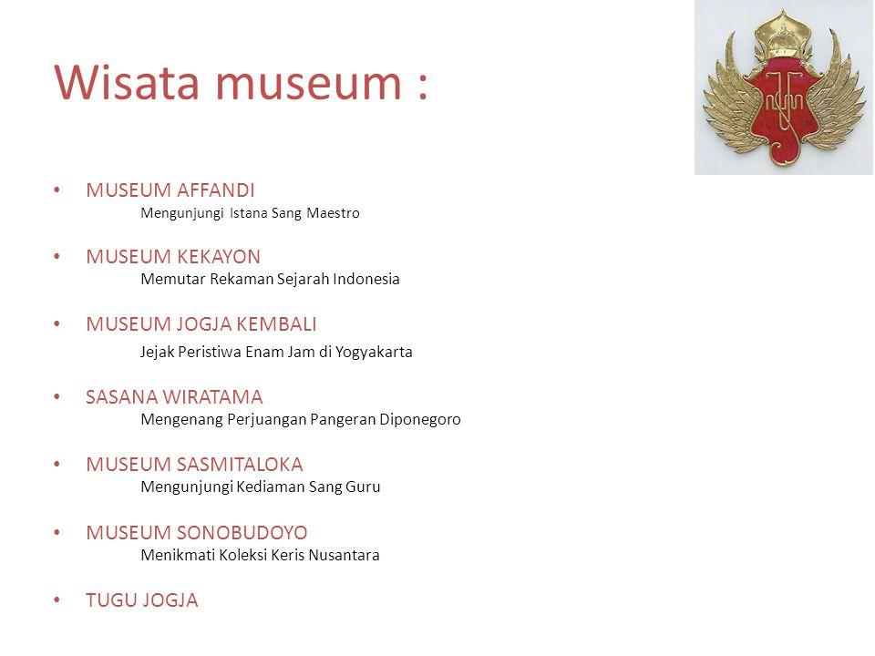 Wisata museum : MUSEUM AFFANDI Mengunjungi Istana Sang Maestro