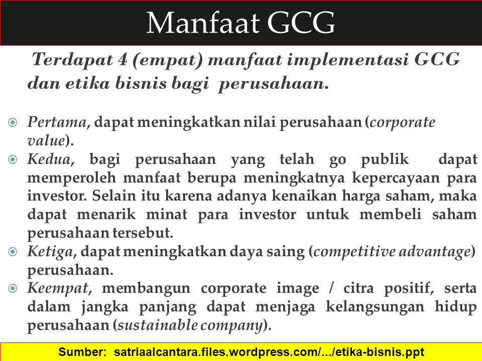 Sumber: satriaalcantara.files.wordpress.com/.../etika-bisnis.ppt‎