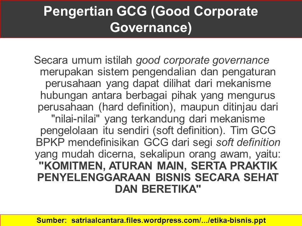 Pengertian GCG (Good Corporate Governance)