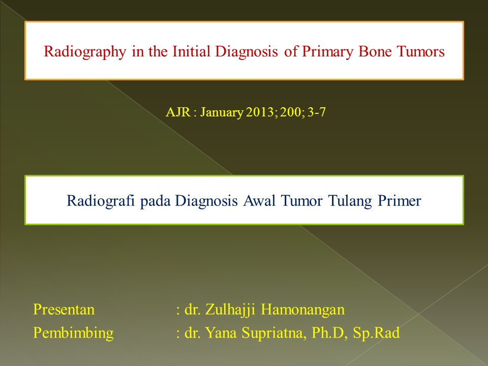 Radiography in the Initial Diagnosis of Primary Bone Tumors