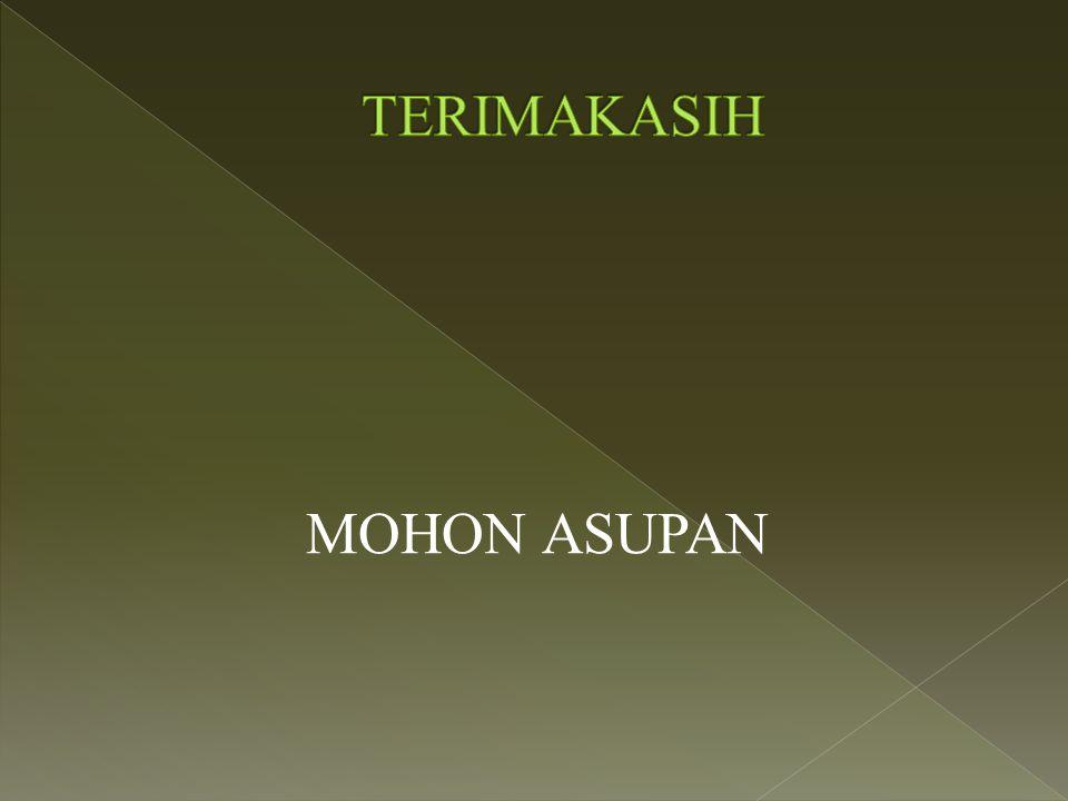 TERIMAKASIH MOHON ASUPAN