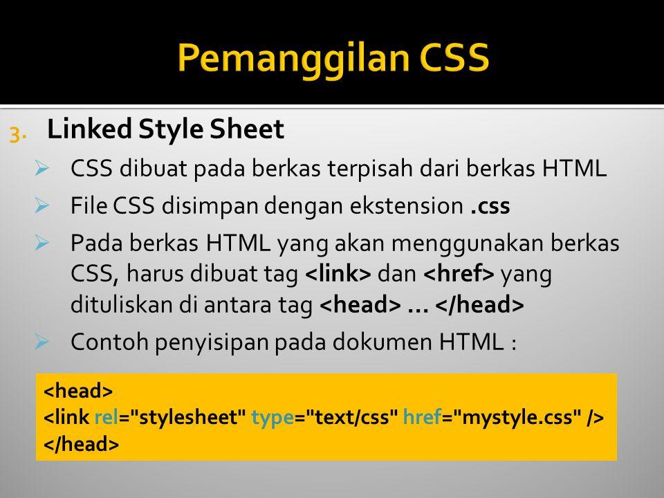Pemanggilan CSS Linked Style Sheet