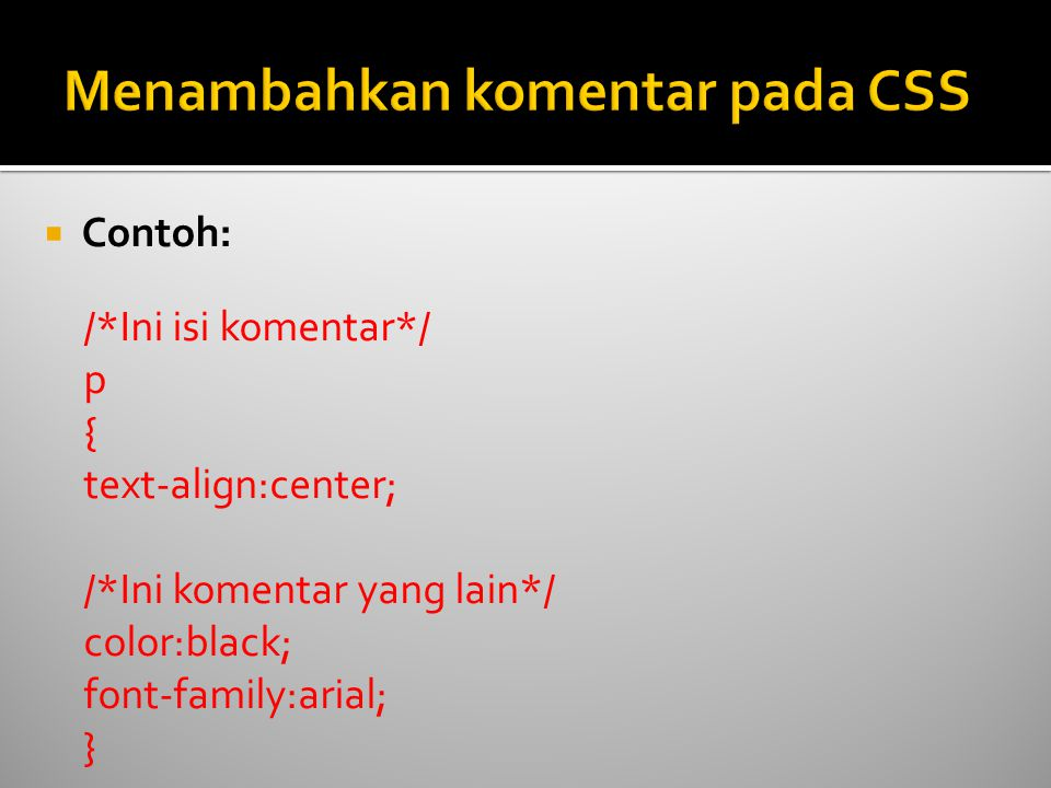 Menambahkan komentar pada CSS