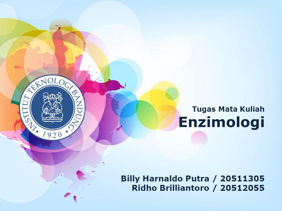 Enzimologi Billy Harnaldo Putra / 20511305