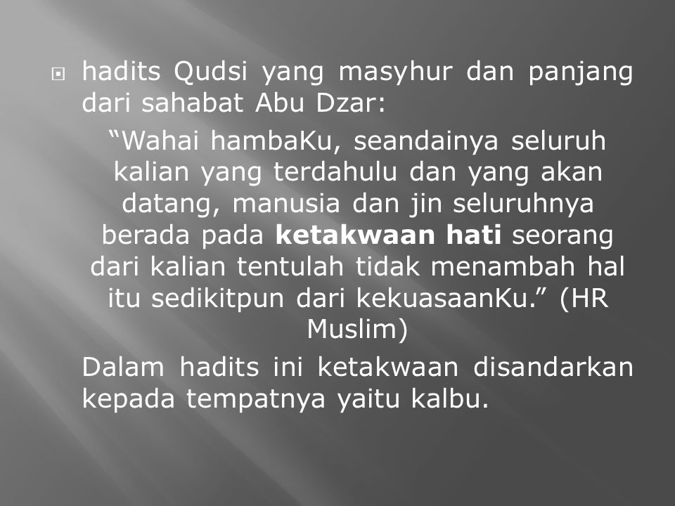 hadits Qudsi yang masyhur dan panjang dari sahabat Abu Dzar: